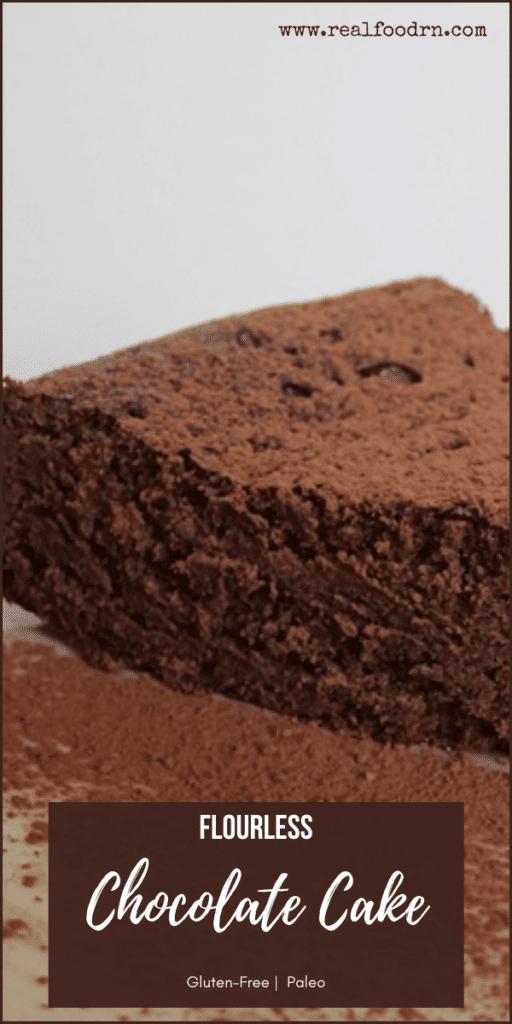 Paleo Flourless Chocolate Cake | Real Food RN
