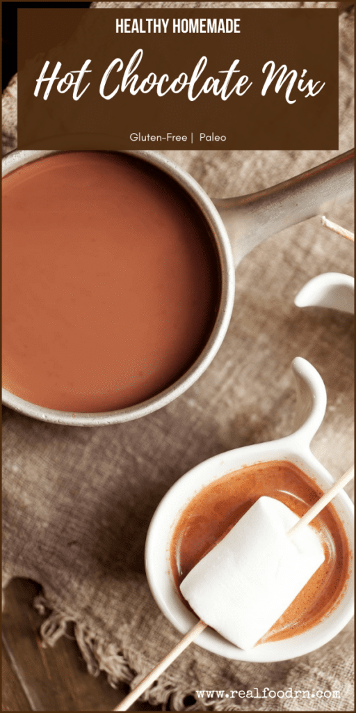 Healthy Homemade Hot Chocolate Mix | Real Food RN
