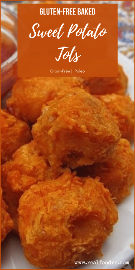 Gluten-Free Baked Sweet Potato Tots | Real Food RN