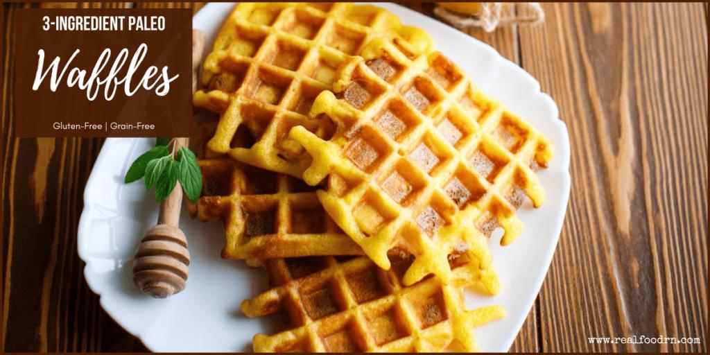 3-Ingredient Paleo Waffles | Real Food RN