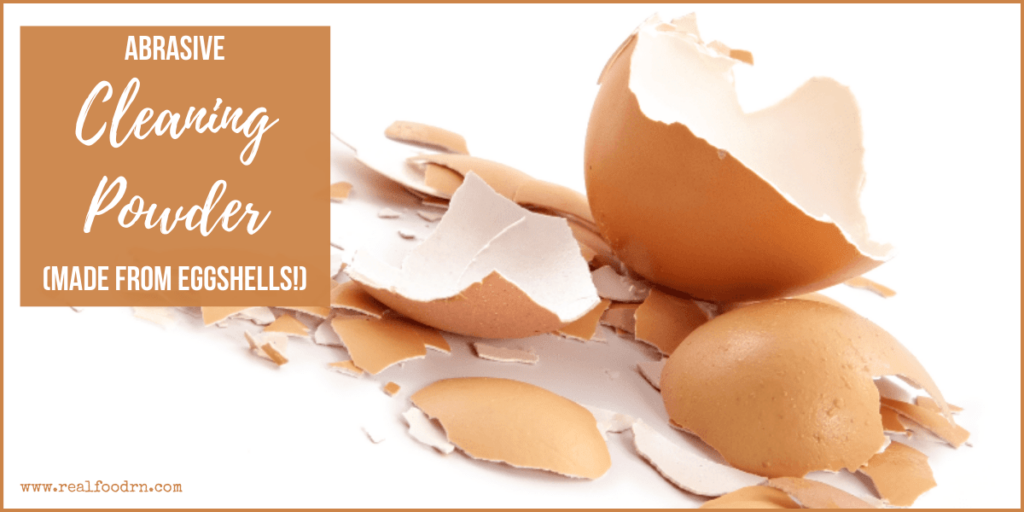 Abrasive Cleaning Powder (made from eggshells!) | Real Food RN