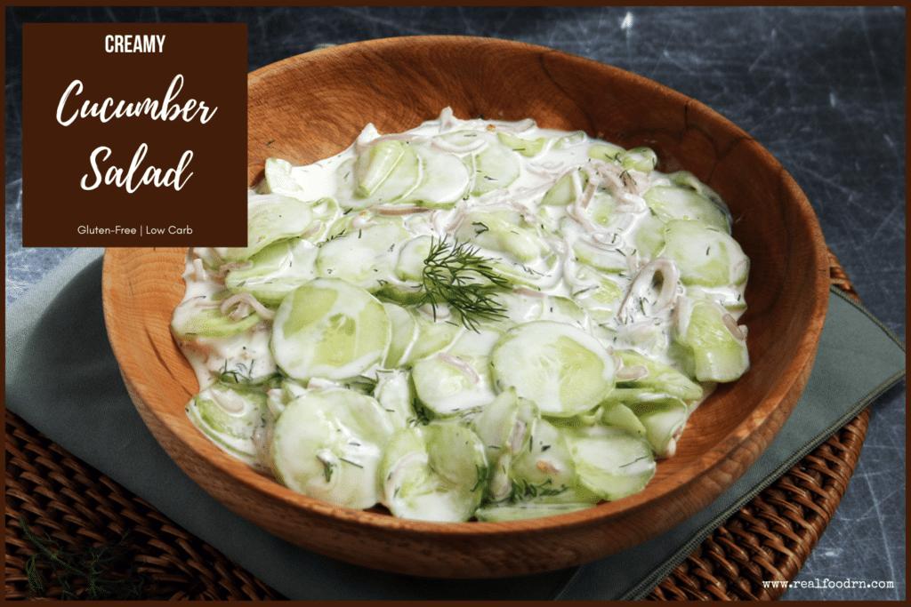 Low Carb Creamy Cucumber Salad | Real Food RN