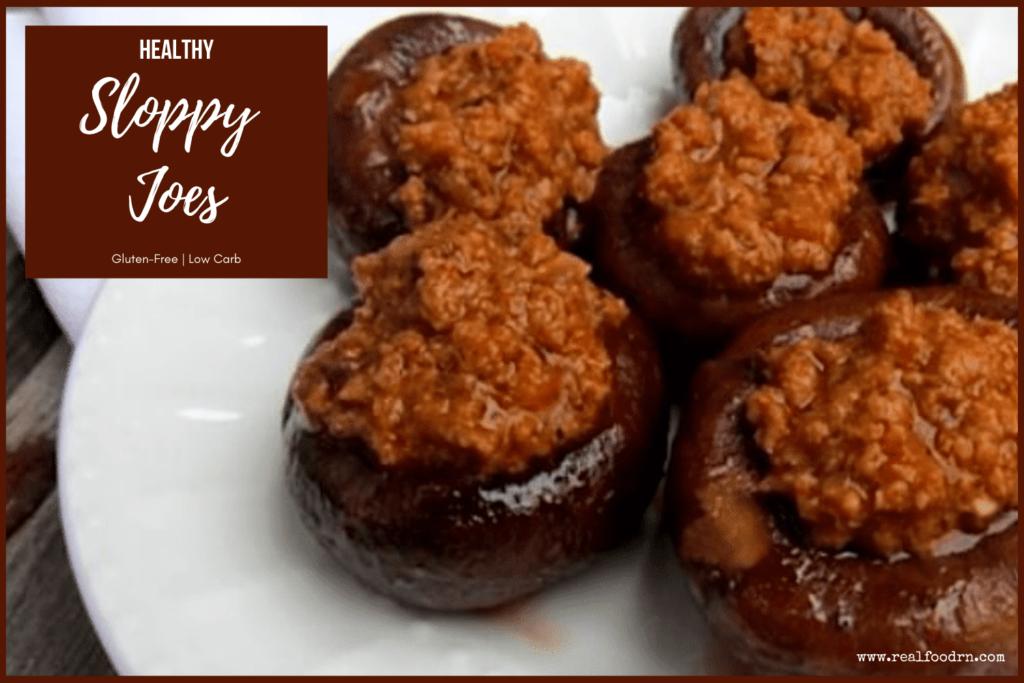 Healthy Sloppy Joes   Real Food RN